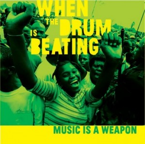 whend the drum is beating